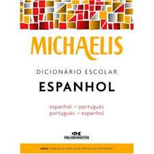 DICIONARIO ESPANHOL MICHAELIS